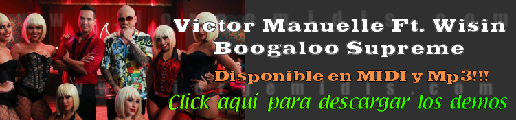 Victor Manuelle Ft Wisin - Boogaloo supreme midi instrumental mp3 karaoke