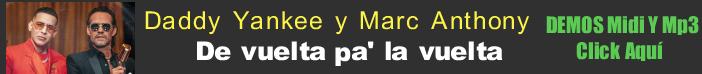 Daddy Yankee y Marc Anthony - De vuelta pa la vuelta midi instrumental mp3 karaoke