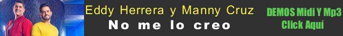 Eddy-Herrera-y-Manny-Cruz-No-me-lo-creo-midi-instrumental-mp3-karaoke