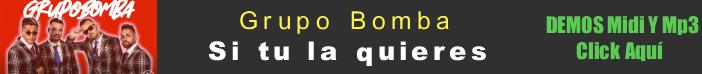 Grupo Bomba - Si tu la quieres midi instrumental mp3 karaoke