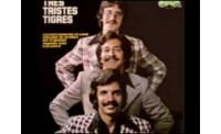 Los 3 Tristes Tigres